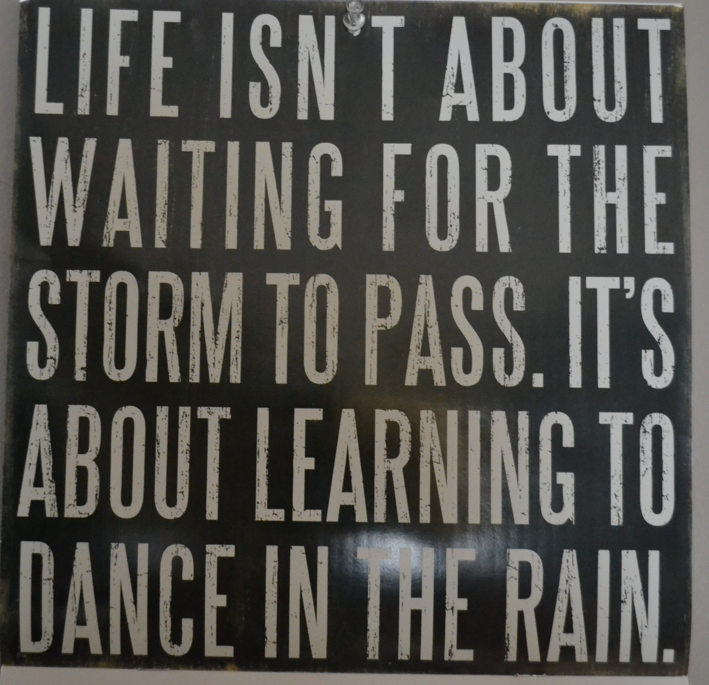Rainy Days And Mondays Quotes: Words To Live By: Dance In The Rain