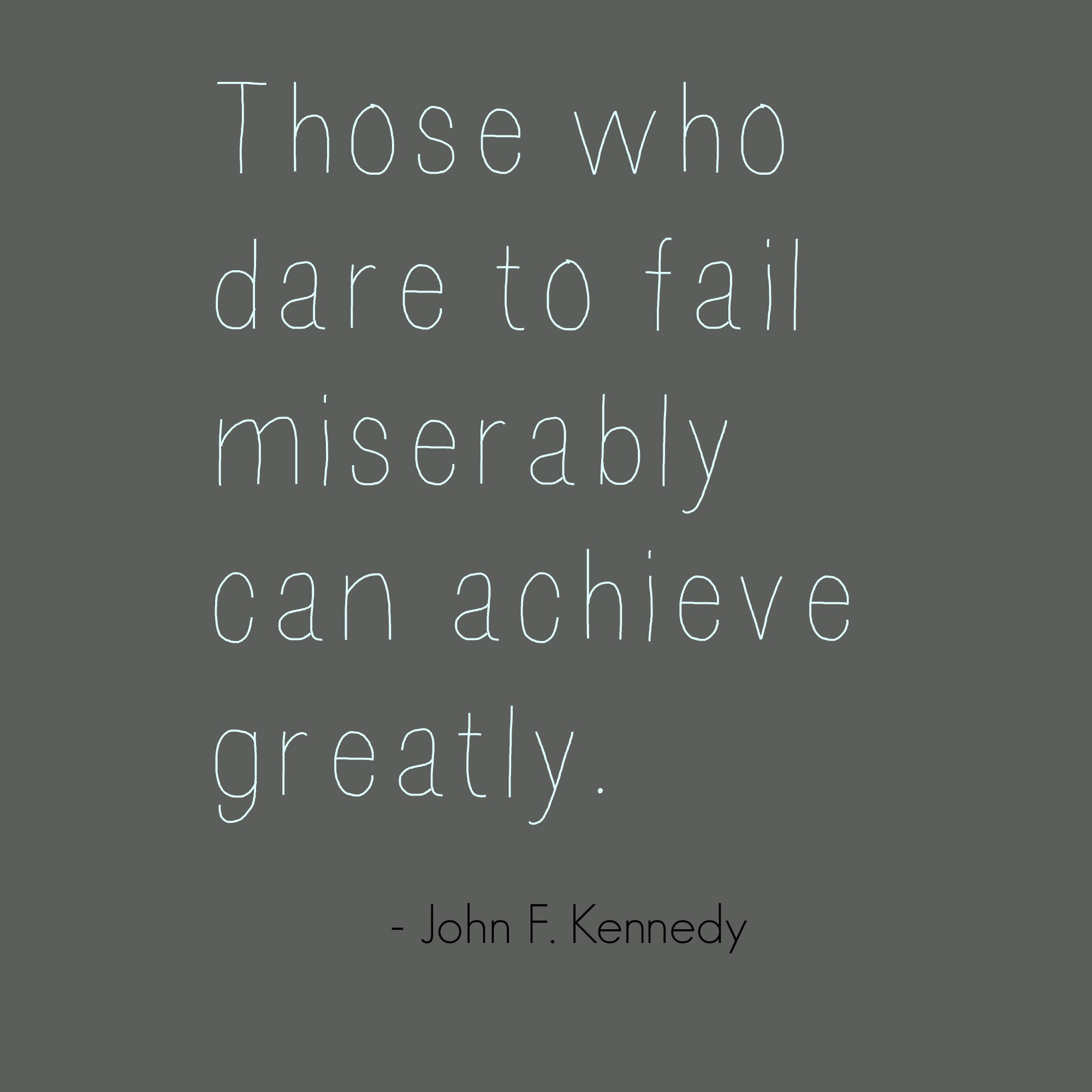 achieve greatly